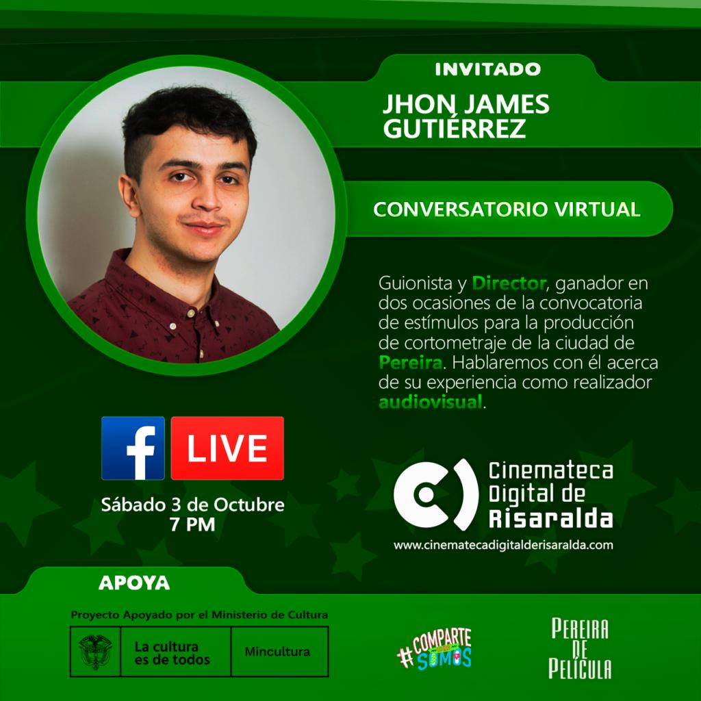 CONVERSATORIO CON JHON JAMES GUTÍERREZ