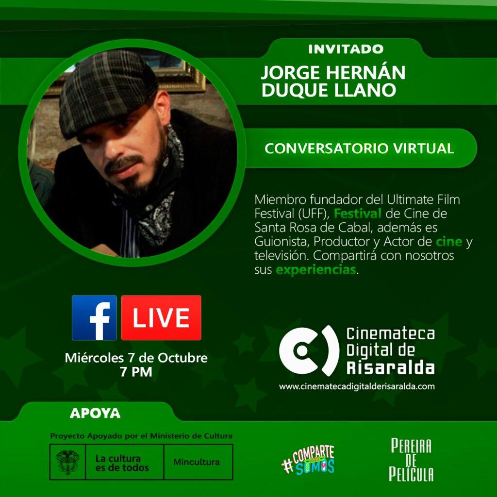 CONVERSATORIO CON JORGE HERNÁN DUQUE LLANO